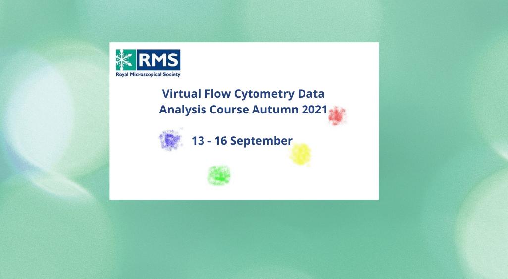 RMS Virtual Flow Cytometry Data Analysis Course Autumn 2021